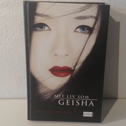 Mit liv som Geisha | Arthur Golden